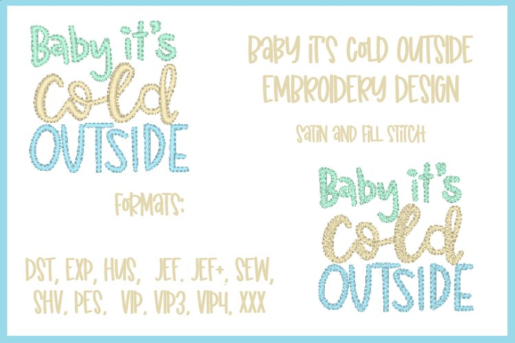 BABY IT'S COLD OUTSIDE EMBROIDERY DESIGN example image 1