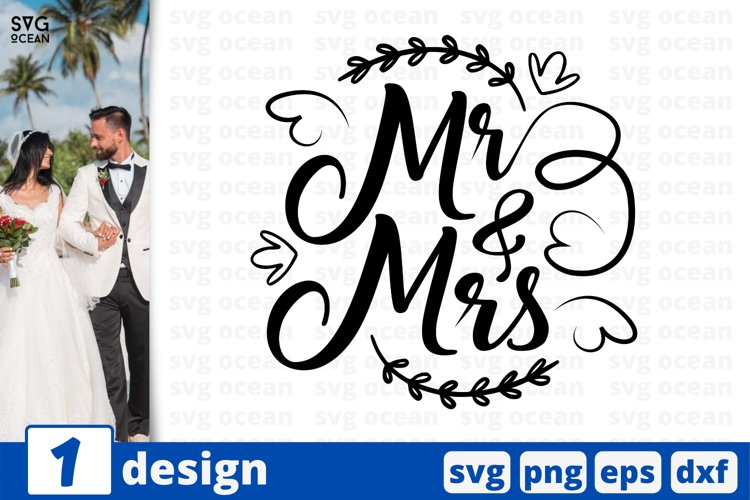MR & MRS SVG CUT FILE | Bride cricut | Groom quote example image 1