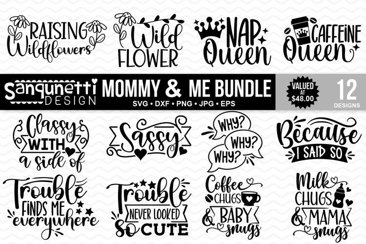Mommy & Me SVG bundle - 12 Designs