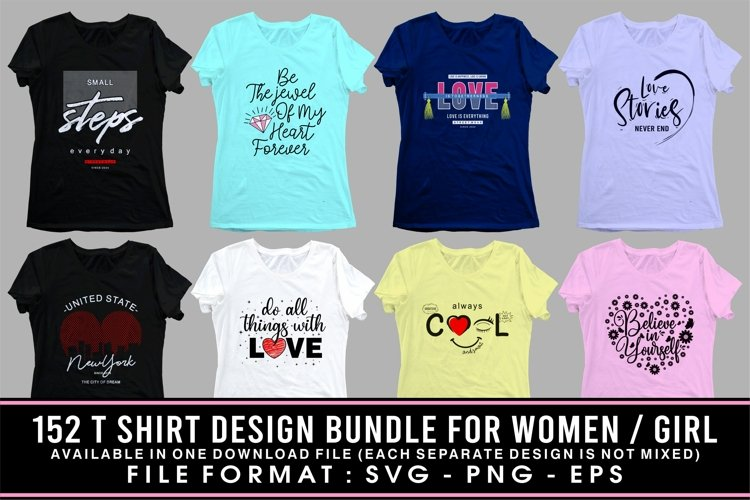 T SHIRT DESIGN BUNDLE FOR WOMEN / GIRL SVG - PNG - EPS