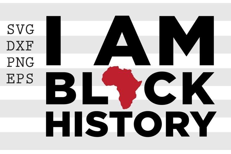 I Am Black History SVG example image 1