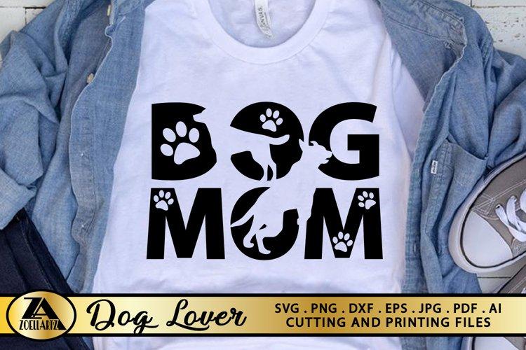 Dog Mom SVG Paw Prints SVG Dog Lover SVG Mothers Day SVG example image 1