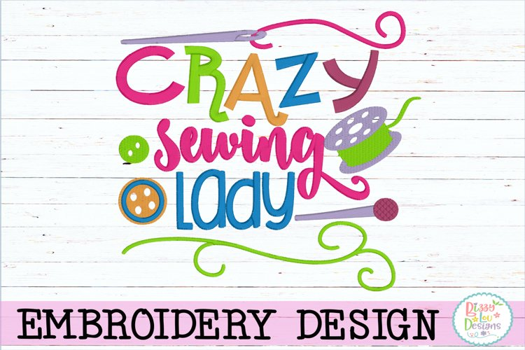 Crazy Sewing Lady Embroidery Design