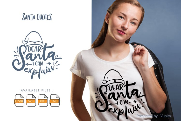 Dear Santa I Can Explain | Lettering Quotes example image 1