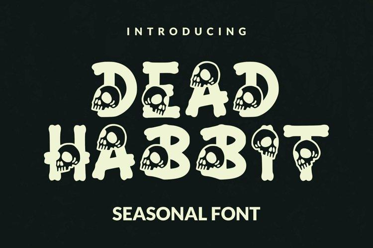 Web Font Dead Habbit Font example image 1