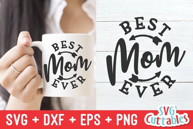 Mom SVG | Best Mom Ever | Shirt Design | Mug example image 1