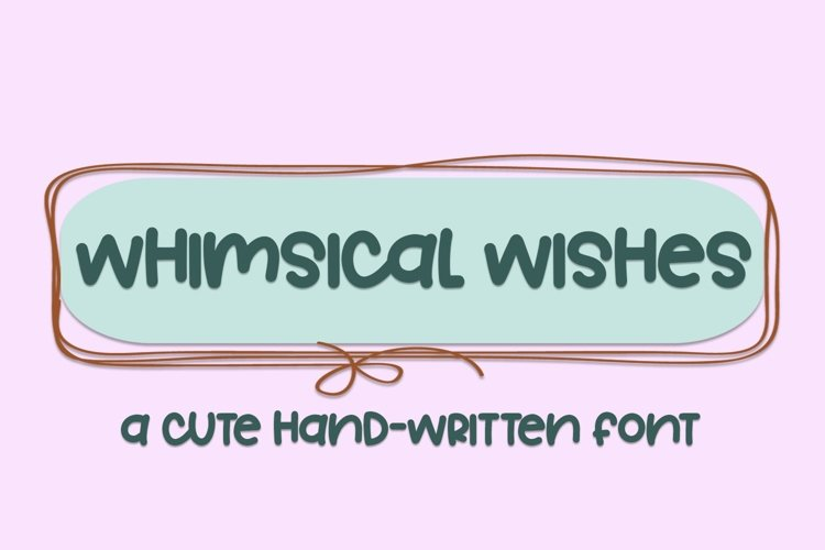 Web Font Whimsical Wishes - A Cute Hand-Written Font example image 1