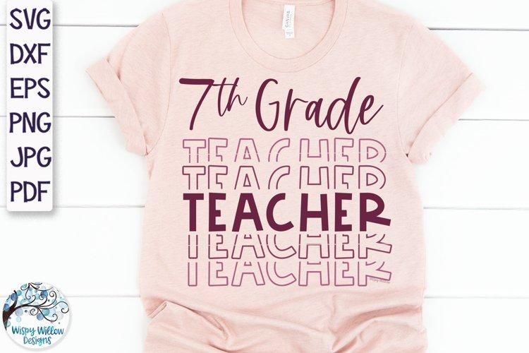 Seventh Grade Teacher SVG | Teacher Shirt SVG example image 1