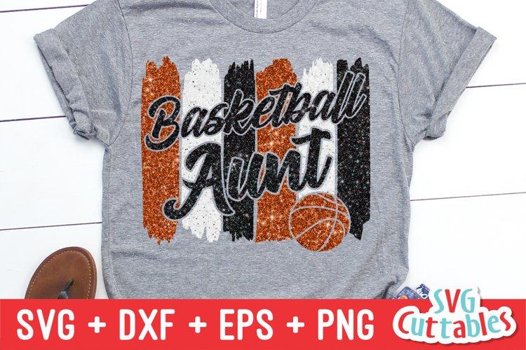 Basketball SVG | Basketball Aunt SVG | Shirt Design