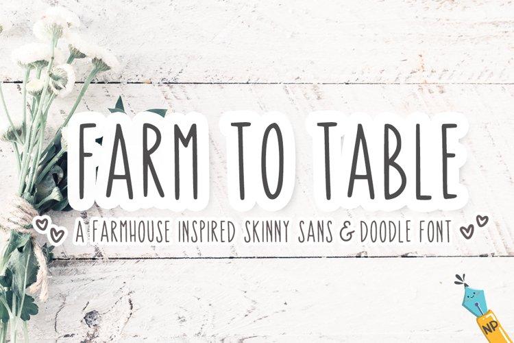 Farm To Table - A Farmhouse Skinny Sans & Doodle Font
