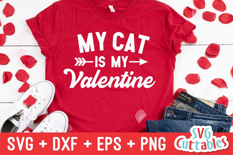 Download Valentine S Day Svg My Cat Is My Valentine Shirt Design 417325 Cut Files Design Bundles