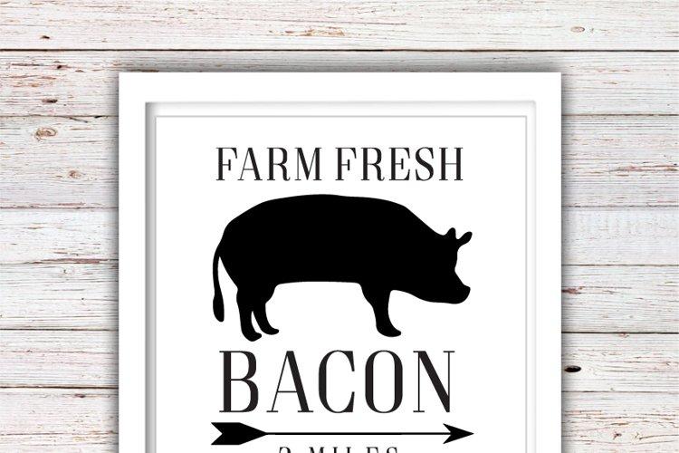 Farm Fresh Bacon SVG   Farm Fresh SVG   Farmhouse   High Quality Svg Eps Dxf Png Files   Cricut Files Silhouette Cameo   Instant Download