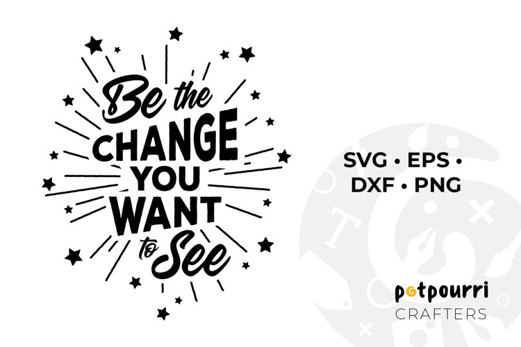 Be the Change You Want to See SVG