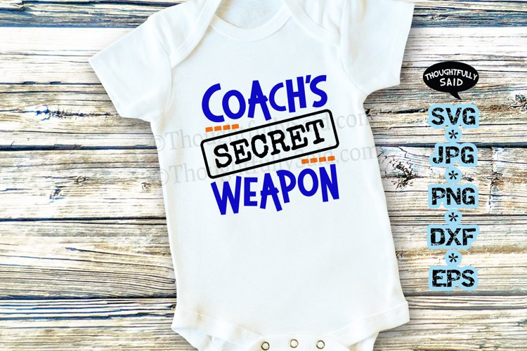 Coachs Secret Weapon SVG JPG PNG DXF EPS, funny sports example image 1