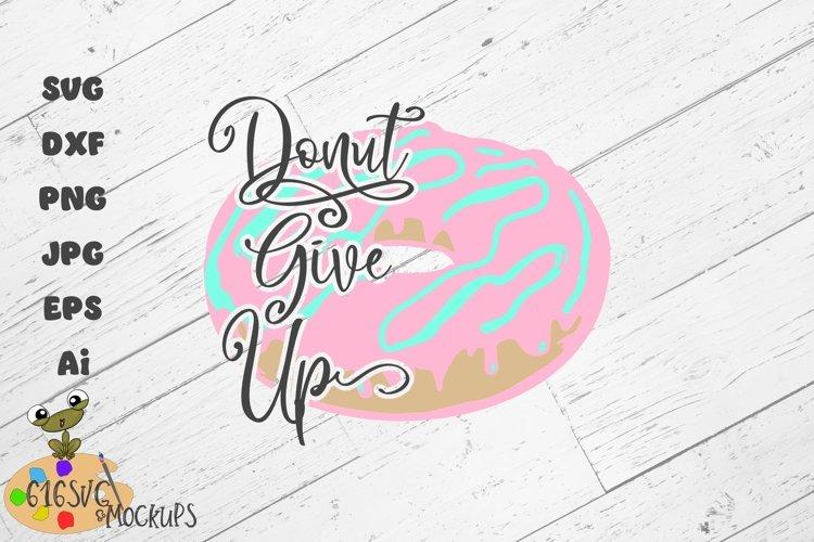 Donut Give Up SVG