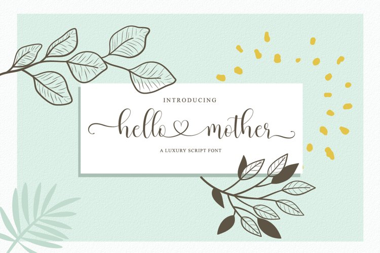 hello mother - a luxury script font example image 1
