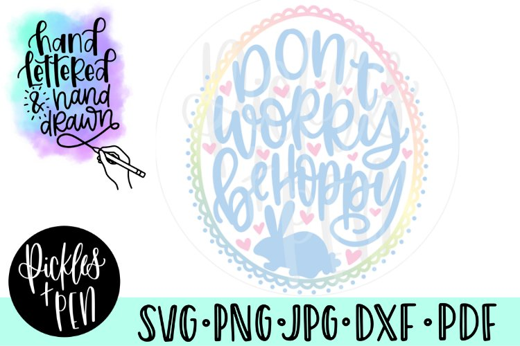 Don't Worry Be Hoppy - Bunny SVG example image 1