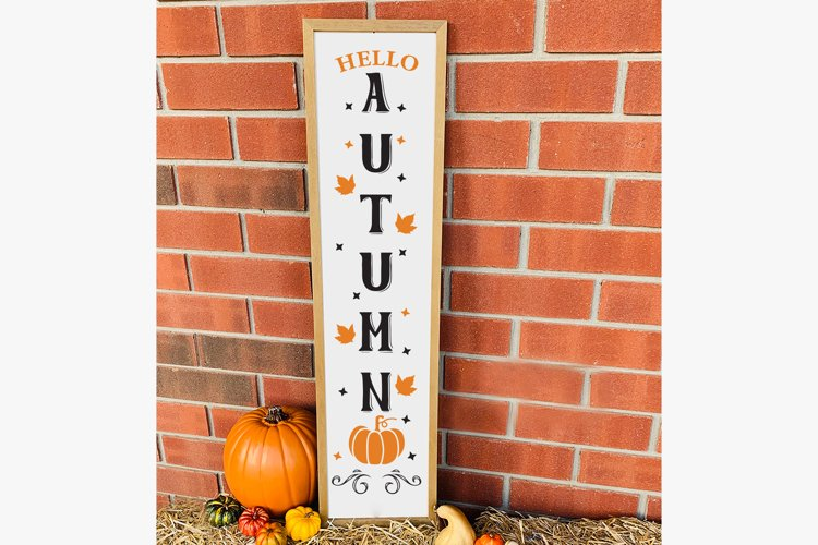 Hello Autumn, Fall Porch Sign, Autumn Sign SVG Cut File example image 1