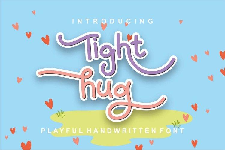 Tight Hug example image 1