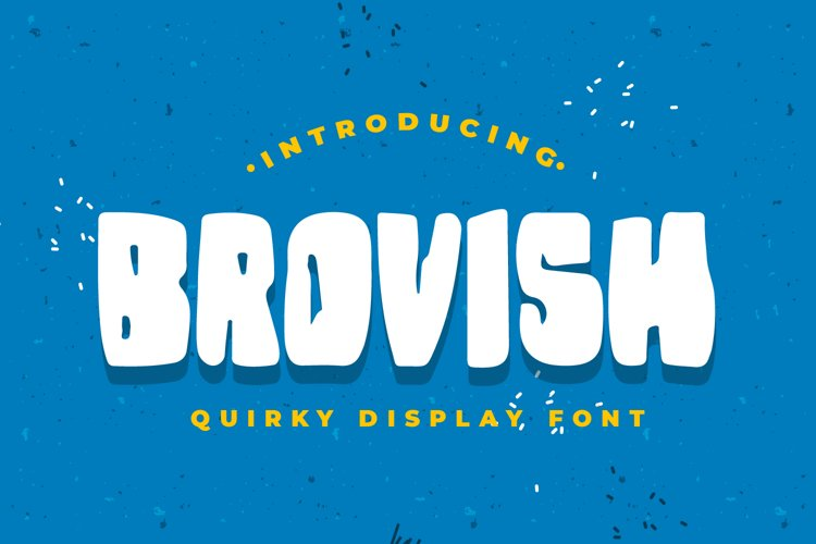 Brovish -Quirky Display Font example image 1
