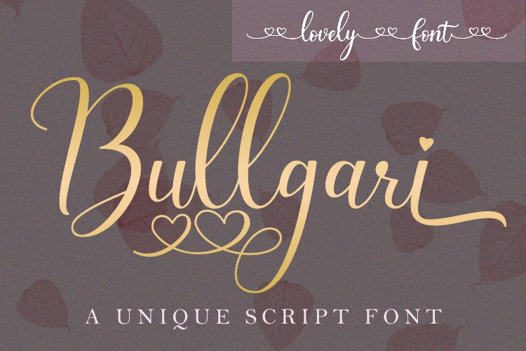 Bullgari a lovely script font example image 1