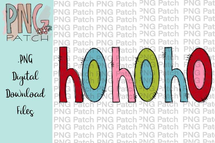 Ho Ho Ho, Colorful Design, Christmas PNG File, Sublimation example image 1