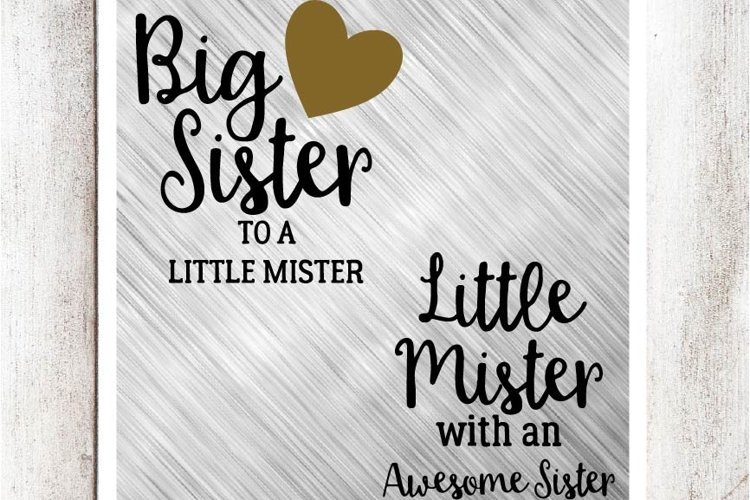 Big Sister to a Little Mister, Little Mister with an Awesome Sister SVG/DXF/EPS file set of 2-Version 2 example image 1