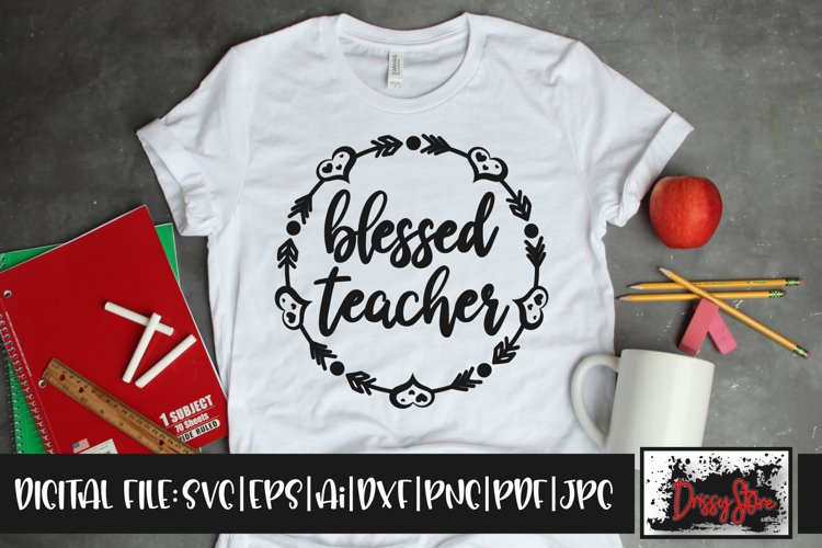 Blessed Teacher SVG DXF Ai EPS PDF PNG JPG example image 1