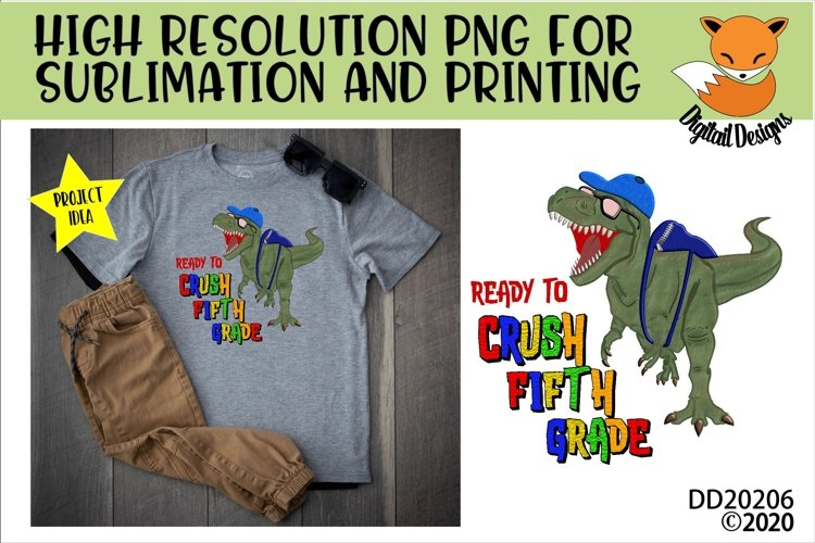 T-Rex Dinosaur Ready To Crush Fifth Grade Sublimation example image 1