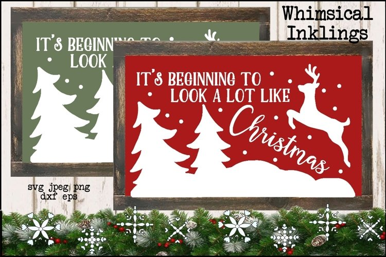 Its Beginning To Look A Lot Like Christmas SVG example image 1