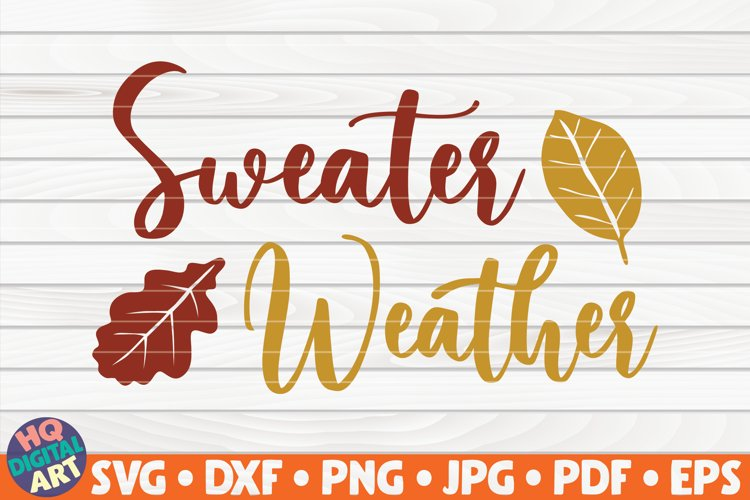 Sweater Weather SVG | Fall quote