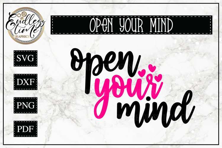 Open Your Mind - A Motivational SVG Cut File example image 1