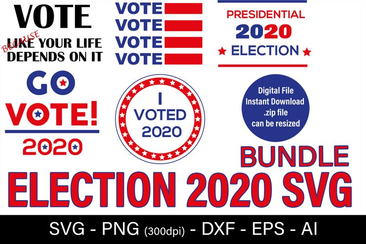 Elections Day SVG, Presidential Election 2020 Sublimation example image 1
