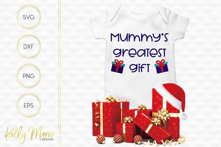 Mummys Greatest Gift SVG File
