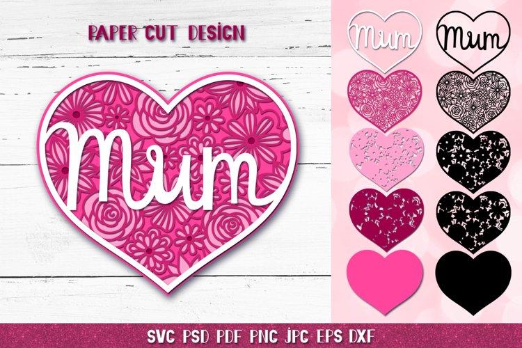 Mum SVG,3D Layered Mum,Mum Heart SVG,3D Mothers Day Papercut example image 1