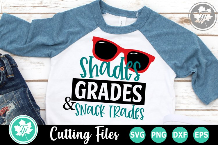 Shades Grades and Snack Trades - A School SVG Cut File example image 1