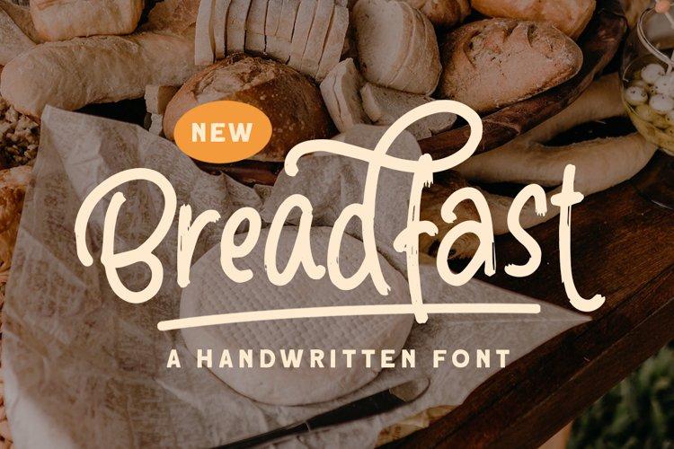 Breadfast - a Handwritten Font example image 1