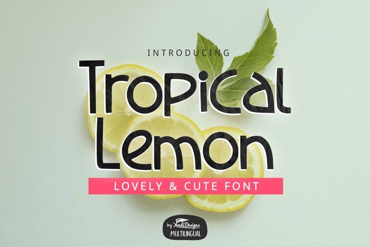 Tropical Lemon Font