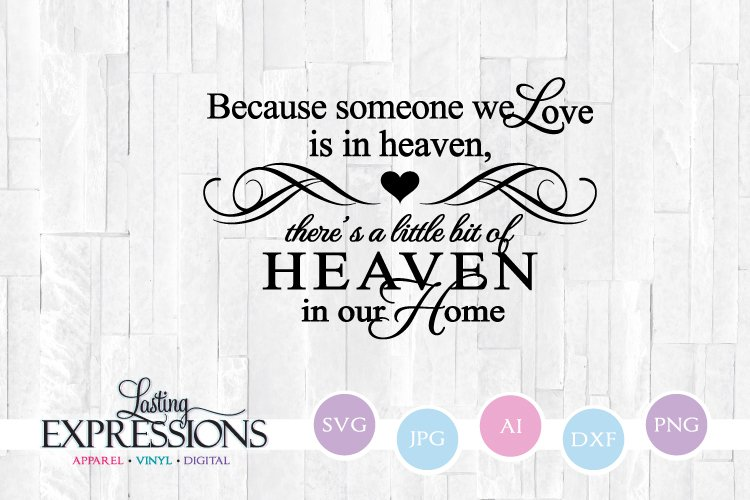 Heaven in our Home Quote SVG example image 1