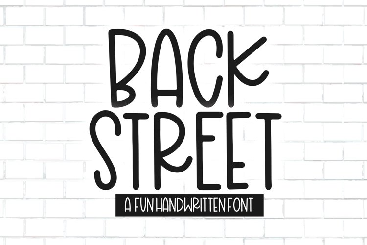 Back Street - A Fun Handwritten Font example image 1