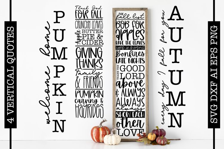 4 Vertical Fall Autumn Sign Quote SVGs - Cricut Project