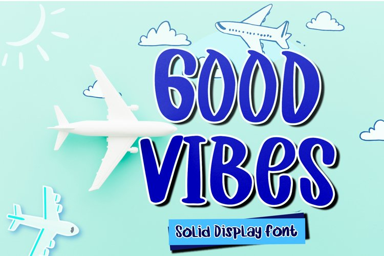 Good Vibes example image 1