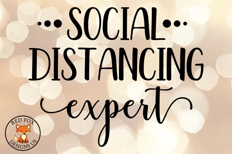 Social Distancing Expert SVG| Funny Adult SVG example image 1