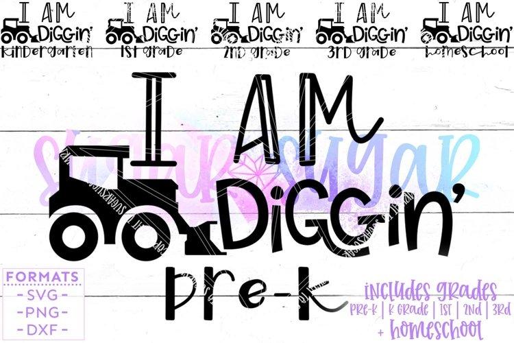 Boy I am Diggin School svg Files for Cricut