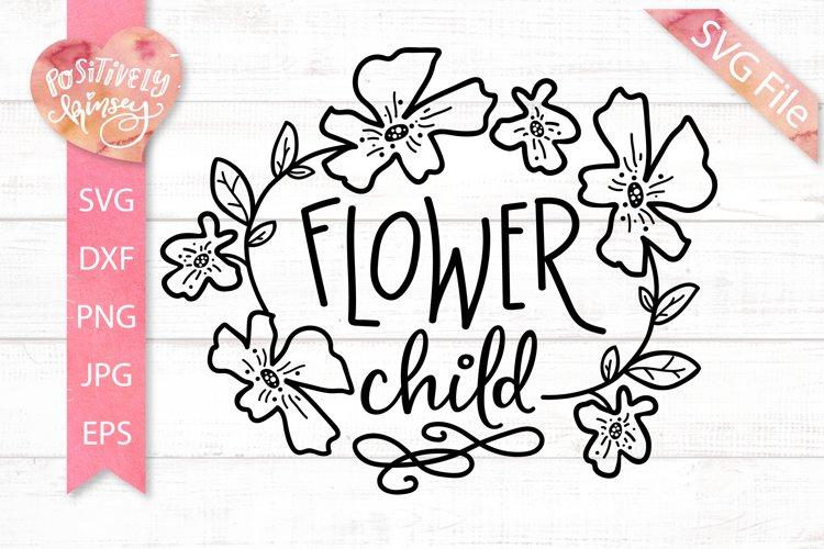 Flower Child SVG DXF PNG EPS Kids Shirt SVG Boho Kids SVG example image 1