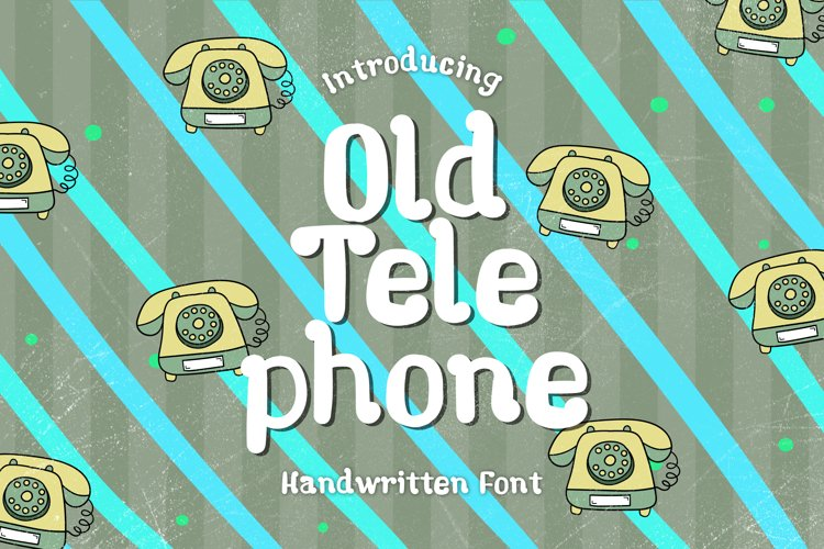 Old Telephone - A Fun Handwritten Font example image 1
