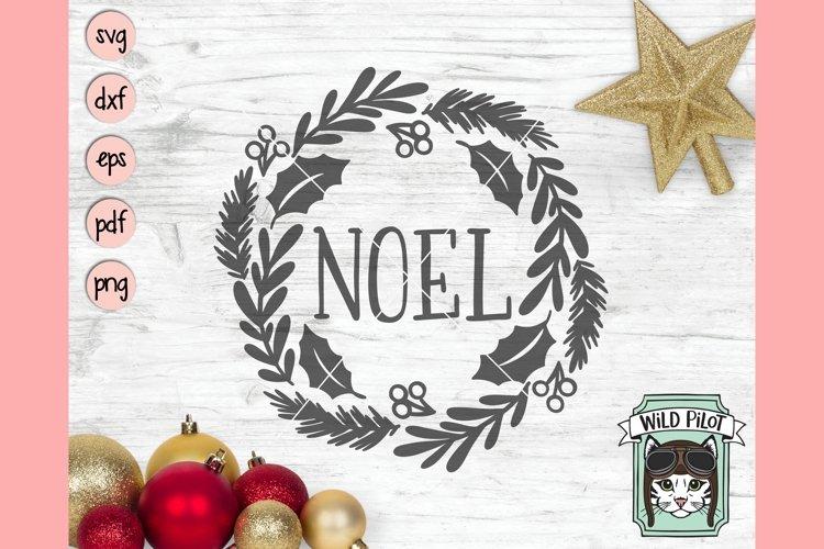 Christmas SVG Cut File, Noel SVG, Holiday Wreath SVG File