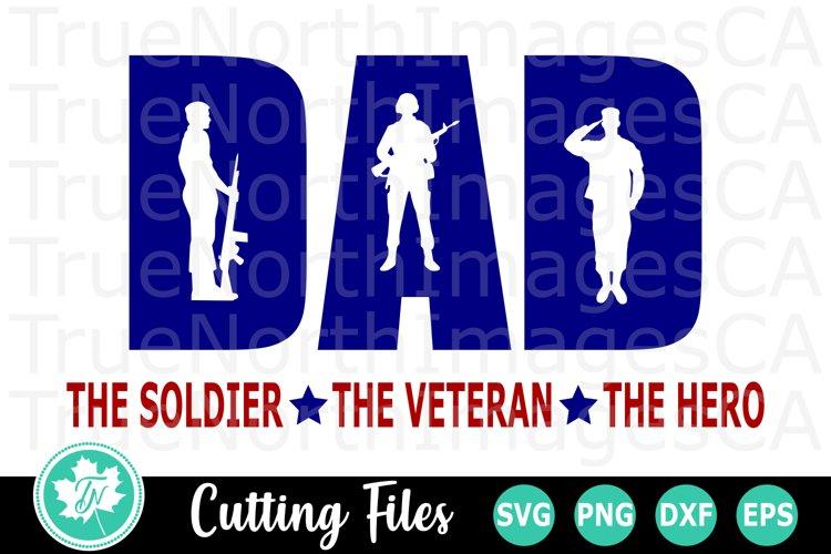 Dad Soldier - A Patriotic SVG Cut File example image 1