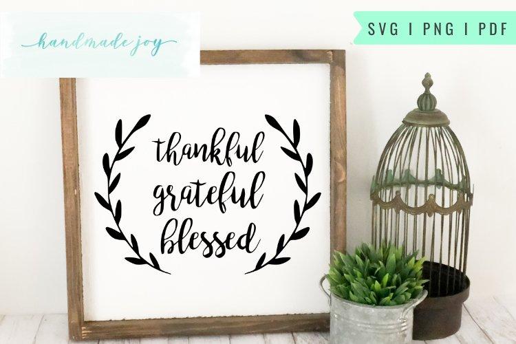 Thankful Grateful Blessed Farmhouse SVG cut file