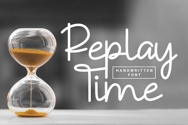 Replay Time - Handwritten Font example image 1